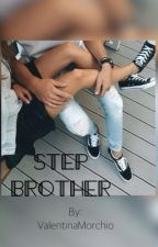 •STEP BROTHER• by ValentinaMorchio
