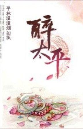 [Ngôn tình] Túy thái bình by daquansang
