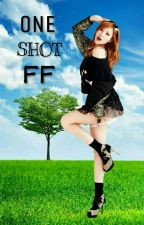 ONE SHOT FF  by BashirahFF