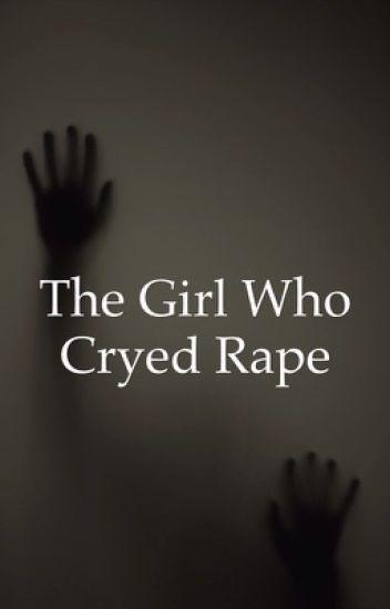 The Girl Who Cryed Rape