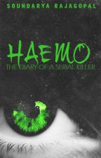 Haemo: The Diary of a Serial Killer by da_homosapiensapien