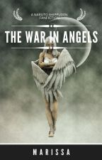 The War In Angels #Wattys2016 by janmwhite