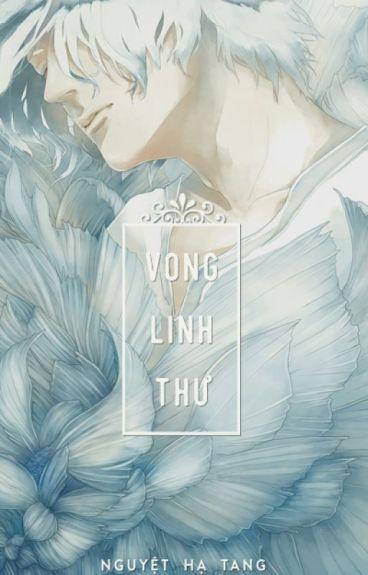 Vong linh thư - Nguyệt Hạ Tang