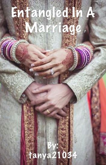 Entangled in  a marriage