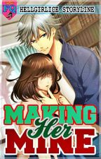 Making Her Mine by hellgirl_ice