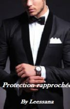 Protection Rapprochée by Leessana