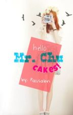 Mr. Chu Cakes by falisaaabri