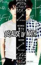 Because Of Math (KaiHun) by YehetKim