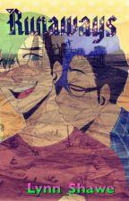 The Runaways  DISCONTINUED  by Lynn_Shawe