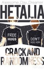 Hetalia Crack and Randomness by Awesome_Day_Dreamer