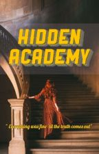 Hidden Academy:The Powerful Princess(Ongoing) by Yrisshy
