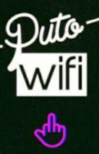 Puto Wi-Fi. by Skkeidel