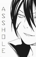 Asshole (Student Yato x reader) by xiuminseyelid_