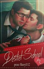Destiel School ||Pl  by _Sheryl_112_