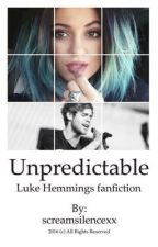 Unpredictable || lrh by screamsilencexx