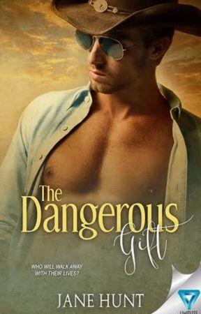 The Dangerous Gift by JaneHunt5