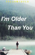 I'm Older Than You (AMS 1) by Yellowtails