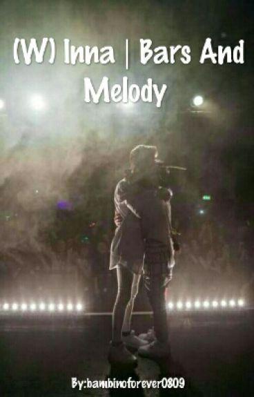 Jestem (W)Inna   Bars And Melody ✖