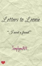 Letters to Leonie by simplyme803