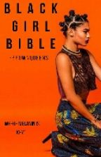 Black Girl Bible by _brownqueens