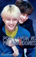 Por favor no me abandones [Oneshot-Taegi] by Neverxmind05