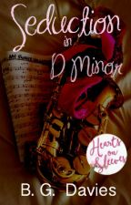 Seduction in D Minor (Wattpad Romance Contest Winner) by BG_Davies