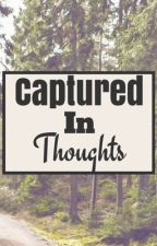 Captured In Thoughts by Clarityinchaos
