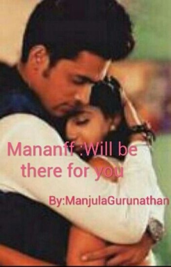 Mananff:Will be there for u..