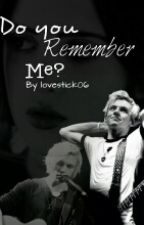 Do You Remember Me? ||Raura|| by Lovestick06