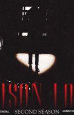 Prison Love Second Season by jordana_ayalla