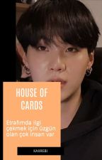 House of cards. myg by minpuffy