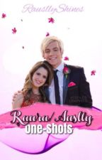 Raura and Auslly one shots «Rauslly» by RausllyShines