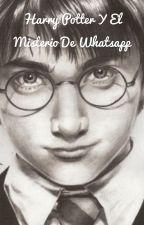 Harry Potter y el misterio de whattsap by leectooraa