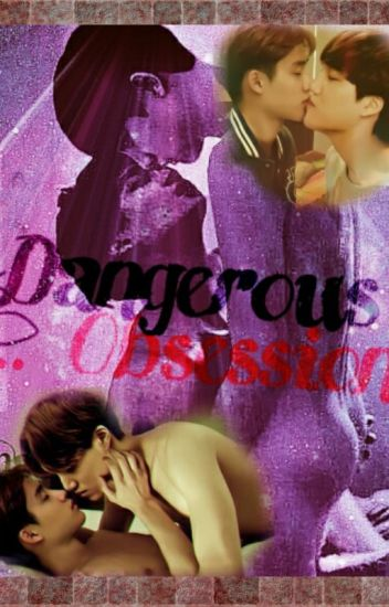 [KAISOO]DANGEROUS OBSESSION