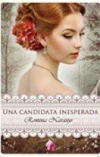 Una Candidata Inesperada by zuzu_colmenares