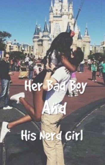 Her Bad boy And His Nerd Girl