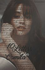 10 Letters For Camila * Camren by larryismyboo