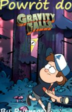 Powrót do Gravity Falls by Rytmas
