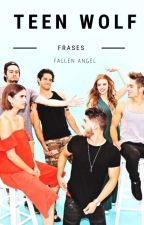 Teen Wolf - Frases by fallen-angelcb