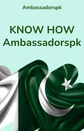 Know How AmbassadorsPK by AmbassadorsPK
