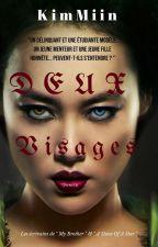 DEUX VISAGES [EN PAUSE] by _KimMiin_