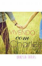 Vivendo com Charles by Van_Farias