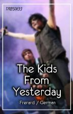 The Kids From Yesterday (Frerard/German) by Tabsix33