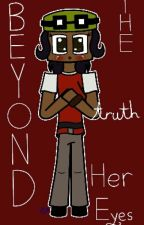 The Truth Beyond Her Eyes (Minecraft Story Mode) by AmyThePillow