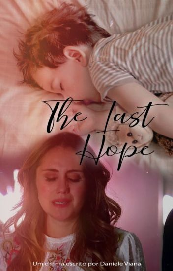 [REVISÃO] The Last Hope - Vondy