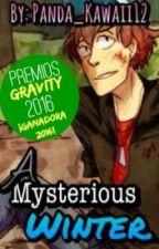 A misterious Winter. |#PremiosGravity2016| by Polar_Kawaii12