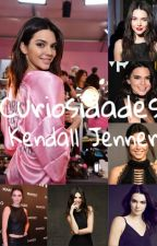 Curiosidades Kendall Jenner  by Ja1616