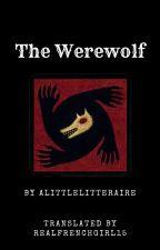 The Werewolf by Alittlelitteraire