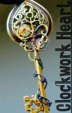 Clockwork Heart by TheBooksAreCallingMe