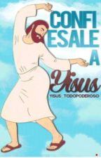 † Confiesale A Yisus † by Yisus_TodoPoderoso